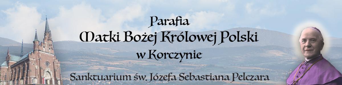 Parafia Rzymskokatolicka pw. MB Królowej Polski i Sanktuarium św. Bpa J. S. Pelczara